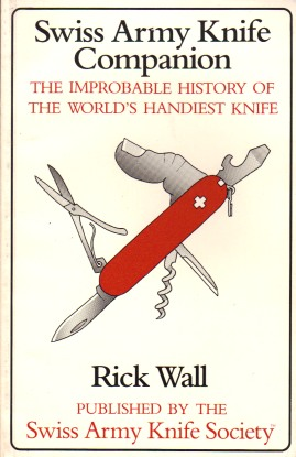 Swiss Army Knife Companion: The Improbable History of the Worlds Handiest Knife - Book Cover