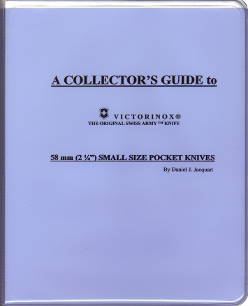 Collector's Guide to 58mm Small Size Pocket Knives, A - Daniel J. Jacquart, 2006